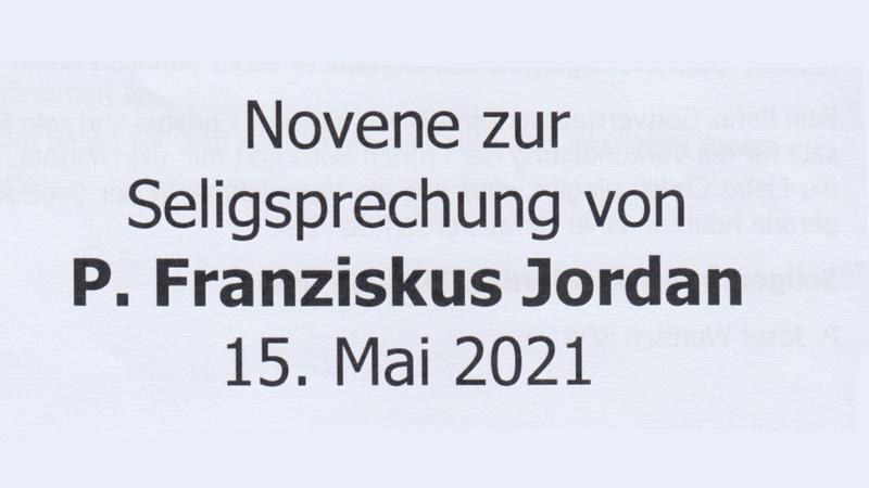 Novene zur Seligsprechung von P. Franziskus Jordan – Texte als PDF zum Download